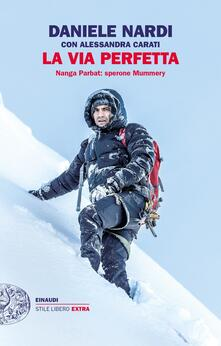 La via perfetta. Nanga Parbat: sperone Mummery.pdf
