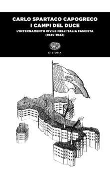 Winniearcher.com I campi del Duce. L'internamento civile nell'Italia fascista (1940-1943) Image