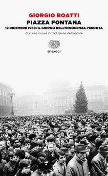 Voluntariadobaleares2014.es Piazza Fontana. 12 dicembre 1969: il giorno dell'innocenza perduta Image