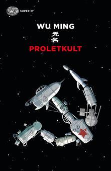 Proletkult - Wu Ming - copertina