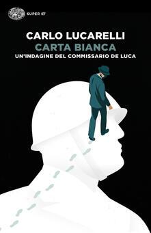 Carta bianca. Unindagine del commissario De Luca.pdf