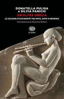 Un altra Grecia. Le colonie dOccidente tra mito, arte e memoria.pdf