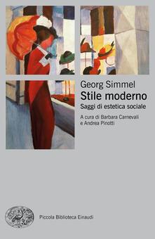 Stile moderno. Saggi di estetica sociale - Georg Simmel - copertina