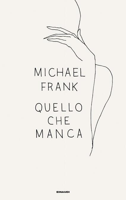 Quello che manca - Michael Frank - copertina