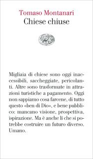Libro Chiese chiuse Tomaso Montanari