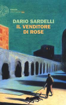 Il venditore di rose - Dario Sardelli - copertina