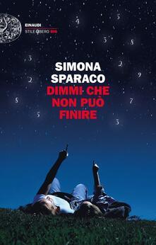 Dimmi che non può finire - Simona Sparaco - copertina
