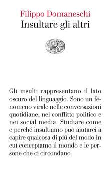 Insultare gli altri - Filippo Domaneschi - copertina