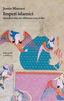 Librisulrazzismo.it Imperi islamici. Storia di quindici città leggendarie Image