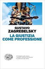 La giustizia come professione