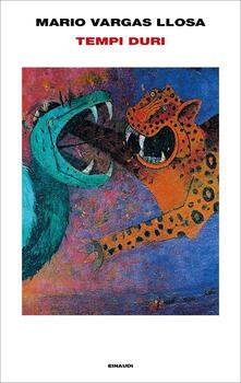 Tempi duri - Mario Vargas Llosa - copertina
