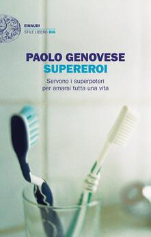 Supereroi - Paolo Genovese - copertina