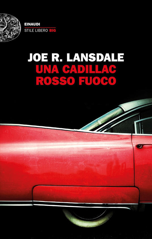 Una Cadillac rosso fuoco - Joe R. Lansdale - copertina