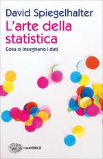 L' arte della statistica. Cosa ci insegnano i dati