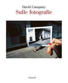 Sulle fotografie - David Campany - copertina