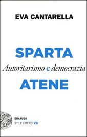 Copertina  Sparta e Atene : autoritarismo e democrazia