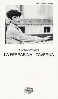 FERRARINA-TAVERNA (LA)