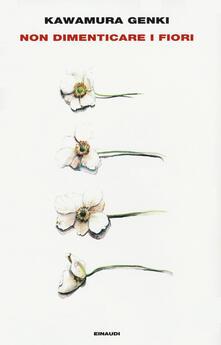 Non dimenticare i fiori - Genki Kawamura - copertina