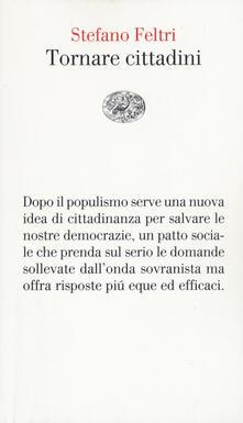 Tornare cittadini - Stefano Feltri - copertina
