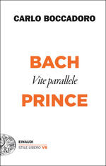 Bach e Prince. Vite parallele
