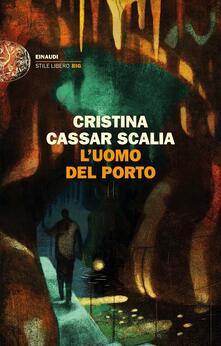 L' uomo del porto - Cristina Cassar Scalia - copertina