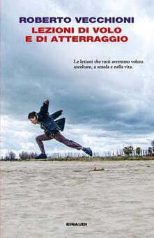 Lezioni di volo e di atterraggio - Roberto Vecchioni - copertina