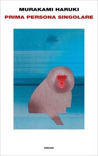 Prima persona singolare - Murakami Haruki - wuz.it