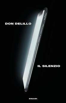 Il silenzio - Don DeLillo - copertina