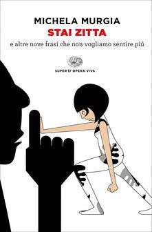 Stai zitta - Michela Murgia - copertina