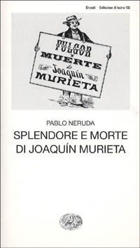 Splendore e morte di Joaquim Murieta