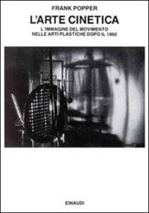 L' arte cinetica - Frank Popper - copertina