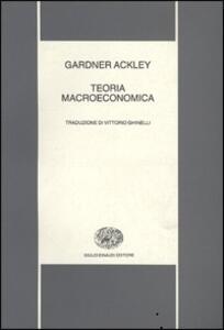 Teoria macroeconomica - Gardner Ackley - copertina