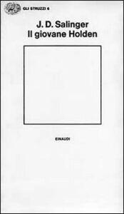 Foto Cover di Il giovane Holden, Libro di J. D. Salinger, edito da Einaudi