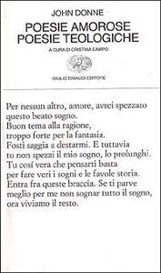 Libro Poesie amorose. Poesie teologiche John Donne