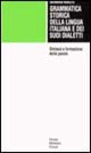 Grammatica storica della lingua italiana e dei suoi dialetti. Vol. 3: Sintassi e formazione delle parole.