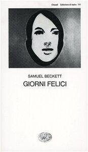 Libro Giorni felici Samuel Beckett