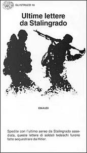 Libro Ultime lettere da Stalingrado