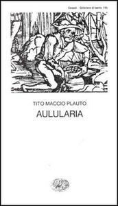 Aulularia - T. Maccio Plauto - copertina