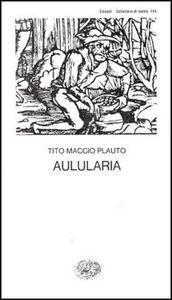 Libro Aulularia T. Maccio Plauto