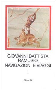 Navigazioni e viaggi. Vol. 1 - G. Battista Ramusio - copertina