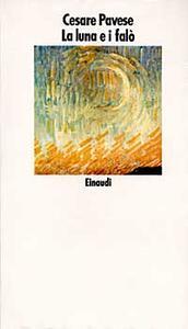 La luna e i falò - Cesare Pavese - copertina