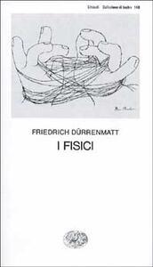 I fisici - Friedrich Dürrenmatt - copertina