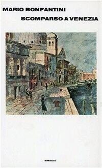 Scomparso a Venezia