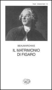 Il matrimonio di Figaro - P. Augustin de Beaumarchais - copertina