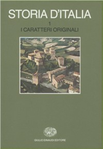 Libro Storia d'Italia. Vol. 1: I caratteri originali.