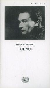 Foto Cover di I Cenci, Libro di Antonin Artaud, edito da Einaudi
