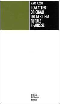 I caratteri originali della storia rurale francese
