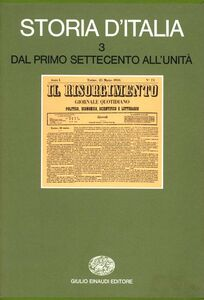 Libro Storia d'Italia. Vol. 3: Dal primo Settecento all'unità.