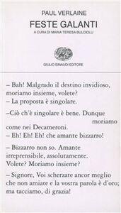 Libro Feste galanti Paul Verlaine