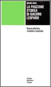 La posizione storica di Giacomo Leopardi - Bruno Biral - copertina